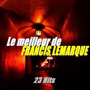 Le meilleur de Francis Lemarque - 23 hits