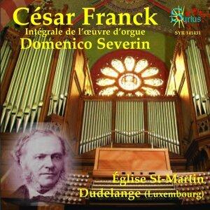 Cesar Franck: Intégrale de l'œuvre d'orgue