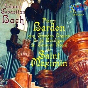 Bach: Les grandes orgues de la basilique du couvent royal de Saint-Maxmin