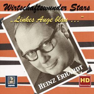 Wirtschaftswunder-Stars: Heinz Erhardt –  Linkes Auge blau... (2017 Remaster)