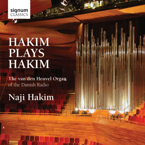 Hakim plays Hakim: The van den Heuvel Organ of the Danish Radio