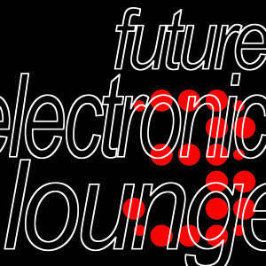 Future Electronic Lounge 3