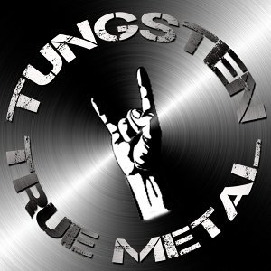 Tungsten: True Metal