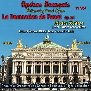 Rediscovering French Operas in 21 Volumes - Vol. 1 : La Damnation de Faust