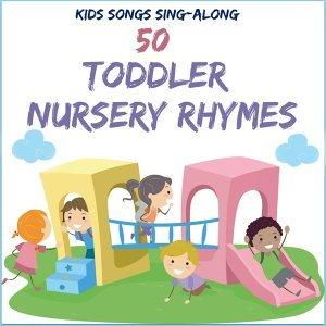 Kids Songs Sing Along - 50 Toddler Nursery Rhymes