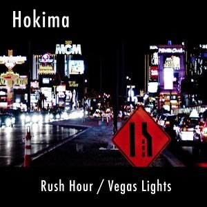 Rush Hour / Vegas Lights