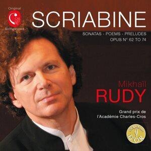 Mikhaïl Rudy: Mussorgsky & Scriabin