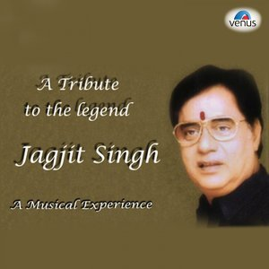 A Tribute to the Jagjit Singh