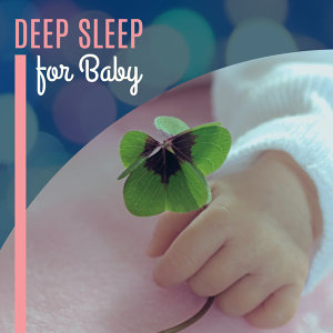 Deep Sleep for Baby – Classical Lullabies to Bed, Evening Nap, Calming Songs, Music at Night, Peaceful Mind, Mozart, Beethoven
