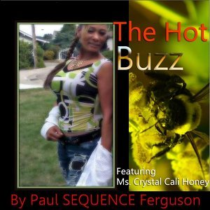 The Hot Buzz (feat. Ms. Crystal Calli Honey)