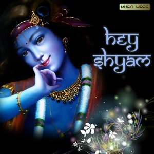 Hey Shyam