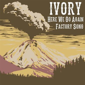 Here We Go Again / Factory Song
