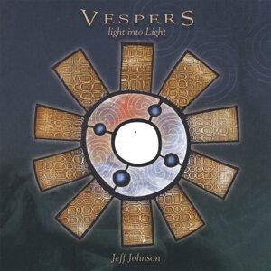 Vespers (Light into Light)