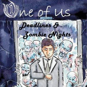 Deadlines & Zombie Nights