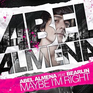 Maybe I'm Right Remixes