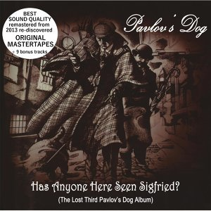 Has Anyone Here Seen Sigfried (Original Mastertapes + Bonus)