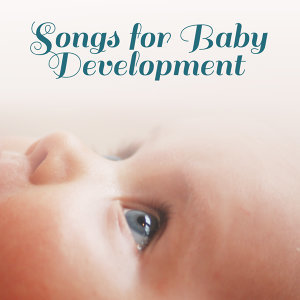 Songs for Baby Development – Classical Songs for Kids, Einstein Effect, Brilliant, Little Baby, Mozart, Beethoven, Bach