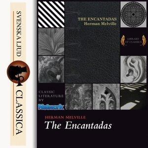 The Encantadas - Unabridged