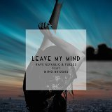 Leave My Mind (feat. Ming Bridges)