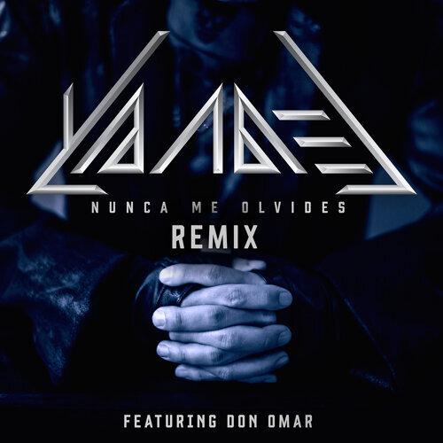Nunca Me Olvides - Remix