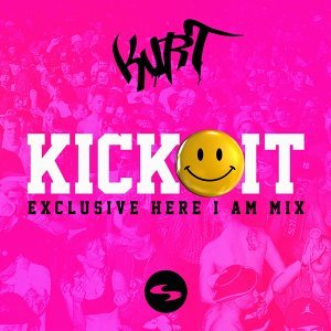 Kick It (Exclusive Here I Am Mix)