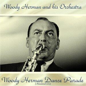 Woody Herman Dance Parade - Remastered 2017
