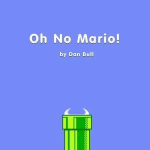 Oh No Mario!