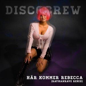 Här Kommer Rebecca (RaymanRave Remix)