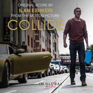 Collide (Original Score) (玩命狂飆電影原聲帶)