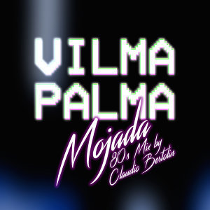Mojada - 80's Remix by Claudio Bertolin