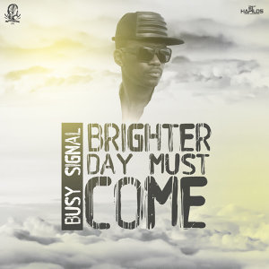 Brighter Day Must Come