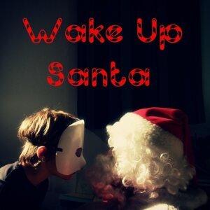 Wake up Santa