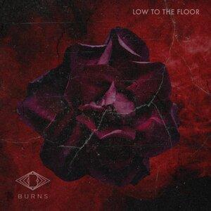 Low to the Floor
