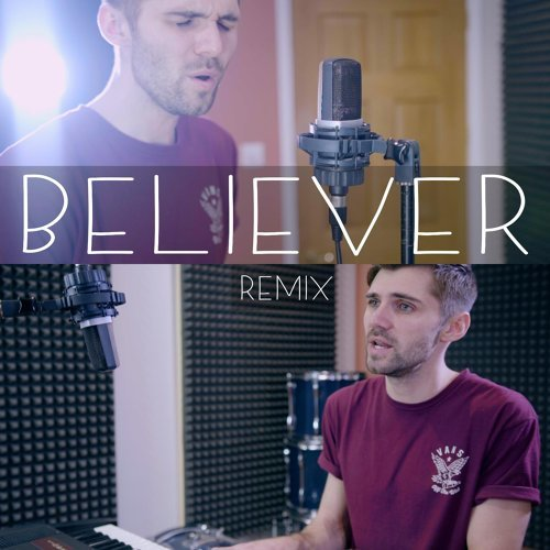 Believer (Remix)