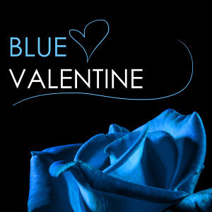 Blue Valentine - Saint Valentine's Day Piano Music 2017, Restaurant & Lounge Perfect Background