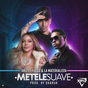 Métele suave (feat. Fuego & La Materialista)