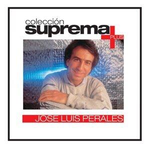 Coleccion Suprema Plus: Jose Luis Perales