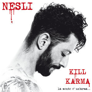 Kill Karma - La Mente E' Un' Arma...