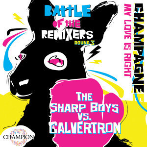Battle of the Remixers Round 3: My Love Is Right