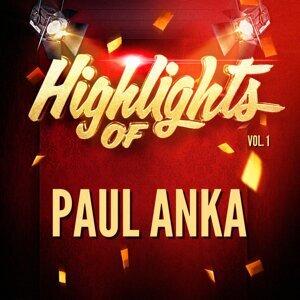 Highlights of Paul Anka, Vol. 1