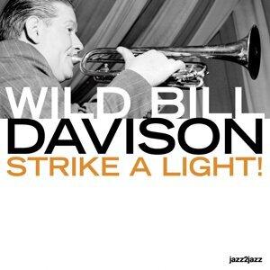 Strike a Light!