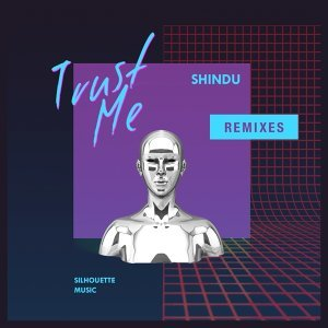 Trust Me Remixes