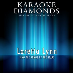 Loretta Lynn - The Best Songs - Sing the Songs of the Stars