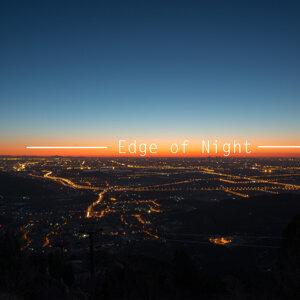 Edge of Night (黑夜邊際)