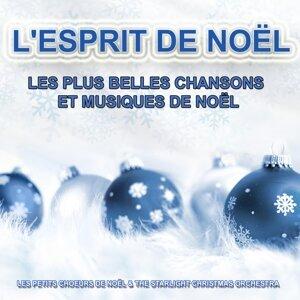 L'esprit de Noël : Les plus belles chansons et musiques de Noël