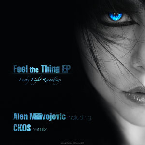 Feel The Thing EP