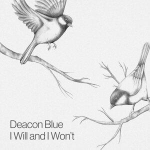 I Will and I Won't