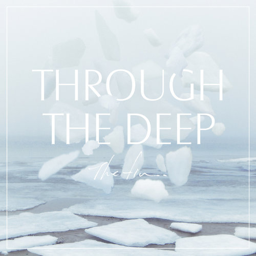 Through The Deep - EP