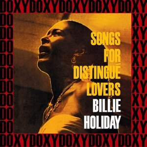 The Complete Songs for Distingué Lovers Sessions - Hd Remastered, Restored Edition, Doxy Collection