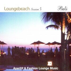 Loungebeach Session 5 - Bali